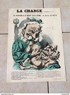 Anti Guillaume Caricature Dessin Humoristique Illustration Satirique LE POUPON A LA MERE GUILLAUME Par Alfred LE PETIT - Old Paper