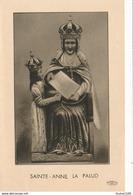 Image Religieuse De SAINTE ANNE LA PALUD  Au Dos Les Litanies De SAINTE ANNE - Devotieprenten