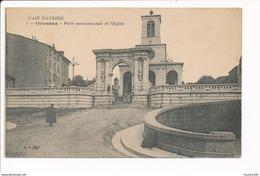 Carte D' OYONNAX  ( L' Ain Illustré )  Porte Monumentale  ( Recto Verso ) - Oyonnax