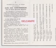 DOODSPRENTJE VANWYNSBERGHE CYRILLE VEUF DE BENOIT DEERLIJK ORCQ 1874 - 1962   BEWERKT TEGEN KOPIEREN - Images Religieuses