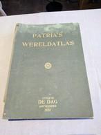 """Patria's Wereldatlas, Uitgave """"De Dag"""" Antwerpen, 1939 - Aardrijkskunde"""