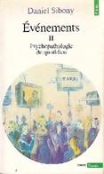 Evènements Tome II : Psychopathologie Du Quotidien De Daniel Sibony (1995) - Books, Magazines, Comics