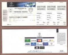 AC -  FENERBAHCE Vs ARSENAL FOOTBALL - SOCCER TICKET UEFA CHAMPIONSHIP LEAGUE PLAY OFF 21 AUGUST 2013 - Tickets - Entradas