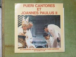 PUERI CANTORES ET JOANNES PAULUS II - XX CONGRESSO INTERNAZIONALE DEI PUERI CANTORES 27-12-80/1-1-81 - Gospel & Religiöser Gesang