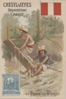 """Poste Et Facteurs - Chromo """"La Poste Au Pérou"""" - Courrier Planche Bois Fleuve - Publicité Crésyl-Jeyes - Postal Services"""