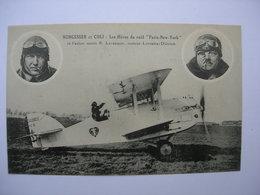 CPA Aviation. Nungesser Et Coli. Les Héros Du Raid Paris New York - 1919-1938: Interbellum