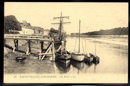 SAINT VALERY SUR SOMME 80 - Le Port - #B167 - Saint Valery Sur Somme
