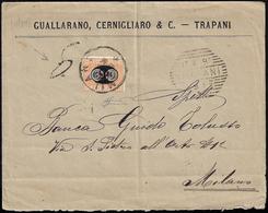 1892 - 30 Cent. Su 2 Cent. Mascherine (19), Perfetto, Su Busta Non Affrancata Da Trapani 17/4/1892 A... - Italien