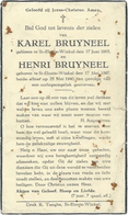 Doodsprentje: BRUYNEEL Karel En Henri: ° St-Eloois-Winkel En Door Oorlogsongeluk Gestorven Op 25 Mei 1940 - Religion & Esotérisme