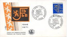 BELGIQUE. N°1609 Sur Enveloppe 1er Jour (FDC) De 1971. Fédération Des Industries Belges. - Fabrieken En Industrieën