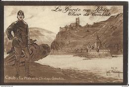 CAUB  La Garde Du RHIN  CHAR DE COMBAT - LA PFALZ Et LE CHATEAU  GUKENFELS - Regiments