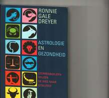 ASTROLOGIE EN GEZONDHEID Ronnie Gale Dreyer - Libros, Revistas, Cómics
