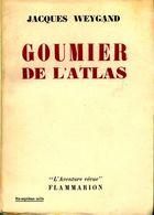Goumier De L'Atlas De Jacques Weygand (1954) - Andere