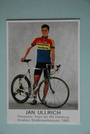 CYCLISME: CYCLISTE : JAN ULLRICH - Cyclisme