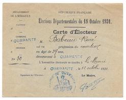 HERAULT ELECTIONS 18 OCTOBRE 1931 - BABEAU RENE A QUARANTE CARTE D ELECTEUR COURTIER - Documents Historiques