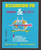 Ecuador Hojita Block 30 1976 X Congreso Interamericano De La Industria Y Const - Francobolli