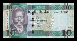 South Sudan Del Sur 10 Pounds 2016 Pick 12b SC UNC - Südsudan