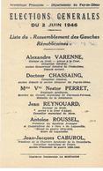 LISTE RASSEMBLEMENT DES GAUCHES REPUBLICAINES - ELECTIONS GENERALES 2 JUIN 1946 PUY DE DOME BONNET JEAN AUTOINGT - Documents Historiques