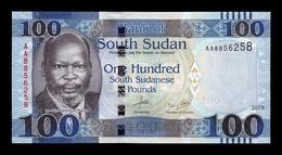 South Sudan Del Sur 100 Pounds 2015 Pick 15a SC UNC - Südsudan