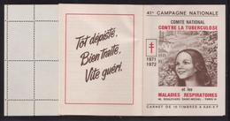 TUBERCULOSE 1971/1972 - 41° CAMPAGNE - CARNET ENTIER - Erinnofilia