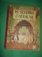 """1er Edition COULEURS Des Aventures De TINTIN """" Le SCEPTRE D'OTTOKAR """" 1947 Pull HADDOCK 2 Couleurs - Titre En ROUGE - Hergé"""