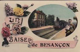 Un Baiser De Besançon Gare Train - Besancon