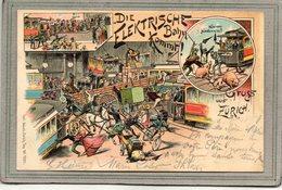 CPA - ZÜRICH (Suisse-Schaffhouse) - Grüss, Litho, Farbe: 1898 ; Die Elektrische Bahn Kommt ! - Carl Künzli - SH Schaffhouse