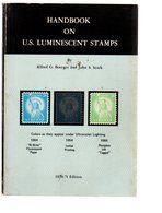 Handbook On US Luminescent Stamps   By Boerger Ed1970 - Meccanofilia