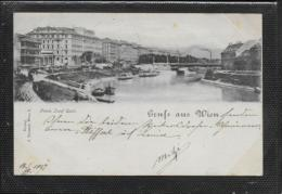 AK 0371  Gruss Aus Wien - Franz-Josef Quai / Verlag Deutsch Um 1897 - Wien Mitte