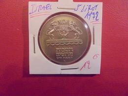 ISRAEL 5 LIROT 1972 ARGENT BELLE QUALITE !:  (A.3) - Israel