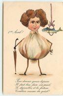 N°13830 - 1er Avril - Pour Devenir Grosse Légume  ... - Femme Avec Un Corps D'ail -  - Surréalisme - 1er Avril - Poisson D'avril