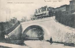 27 Vernon La Grande Arche De La Route De Paris Pont Train Locomotive à Vapeur Cheminot Cachet 1905 - Vernon