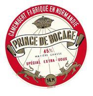 ETIQUETTE De FROMAGE..CAMEMBERT Fabriqué En NORMANDIE ( Calvados 14 M)..Prince De Bocage - Fromage