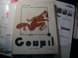 SAMIVEL. 1962. GOUPIL. DELAGRAVE  BELLES ILLUSTRATIONS - Libri, Riviste, Fumetti