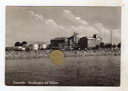 ZUCCHERIFICIO DEL VOLANO Comaccio - Ferrara Viaggiata 1959 Bollo Asportato - Ferrara