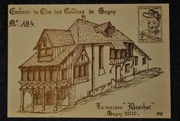93 Seine Saint Denis Gagny Confrerie Du Clos Des Collines Carte Numerotee N° 184 ( Editée à 300 Exemplaires ) - Gagny
