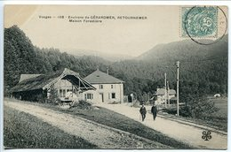 CPA 1907 * GERARDMER Maison Forestière De RETOURNEMER ( Rue Animée 2 Hommes ) - Gerardmer