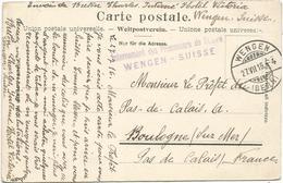 HELVETIA WENGEN CARTE + GRIFFE INTERNEMENT DES PRISONNIERS DE GUERRE WENGEN SUISSE 1916 + MENTION HOTEL VICTORIA - Storia Postale
