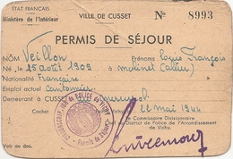 "Militaria- Guerre De 1939-45 :  Permis De Séjour "" Tampon Police De Vichy""   Réf 7599 - Guerra 1939-45"
