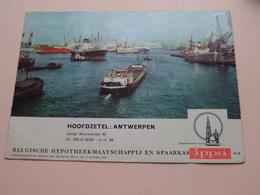 """"""" ANTWERPEN > Haven """" Belgische HYPOTHEEKMAATSCHAPPIJ En SPAARKAS ( Zie /voir Foto : Formaat 19 X 13,5 Cm.) Gebruikt ! - Banque & Assurance"""