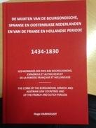 MUNTEN VAN BOURGONDISCHE, SPAANSE OOSTENRIJKSE NEDERLANDEN 1434 1830, Vanhoudt Hugo - Vita Quotidiana
