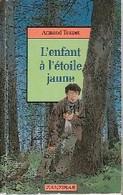 L'enfant à L'étoile Jaune De Armand Toupet (1994) - Libri, Riviste, Fumetti