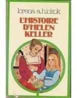 L'histoire D'hélène Keller De Lorena A. Hickok (1976) - Bücher, Zeitschriften, Comics