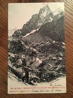 CPA, Mer De Glace, Montanvert Et Aiguille Des Charmoz, écrite En 1904, Timbre, Cachet  Hotel Du Montanvert - Chamonix-Mont-Blanc