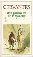 L'ingénieux Hidalgo Don Quichotte De La Manche Tome I De Miguel De Cervantès (1969) - Livres, BD, Revues
