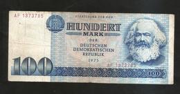 DDR / DEUTSCHLAND - 100 MARK (1975) K. MARX - 100 Mark