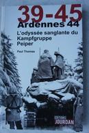Livre KAMPFGRUPPE PEIPER 1944 Bataille Des Ardennes Battle Of The Bulge Panzer Tank Schnee Eifel Baugnez US ARMY - Livres, BD, Revues