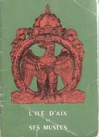 L'île D'Aix Et Ses Musées De Collectif (1954) - Turismo