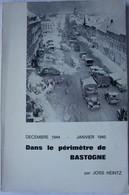 Livre Bataille Des Ardennes Bataille De BASTOGNE 101st AIRBORNE Parachutistes Division Battle Of The Bulge Luxembourg - Non Classés