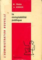 La Comptabilité Publique De André Sonrier (1978) - Buchhaltung/Verwaltung